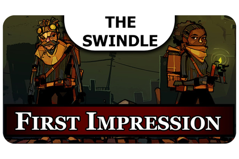 The Swindle First Impression - Gameplay Review of The ...