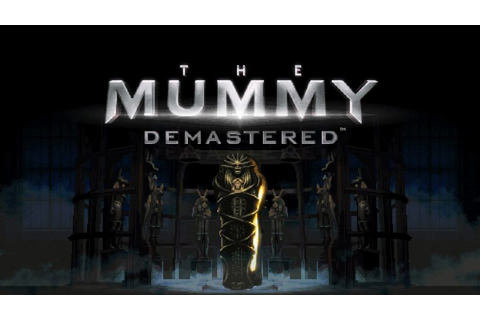 The Mummy Demastered Review | Switch Player