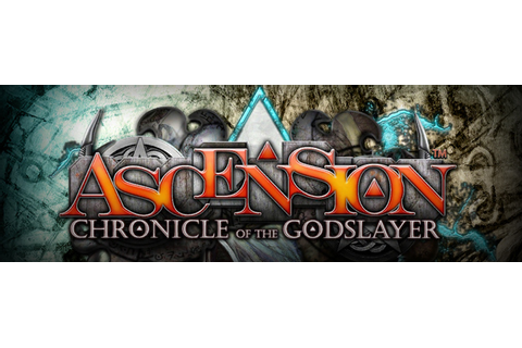 Ascension: Chronicle of the Godslayer | OnRPG