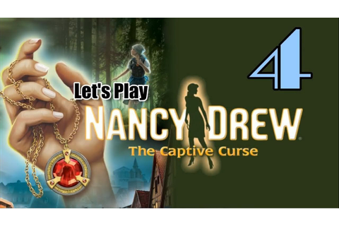 Nancy Drew 24: The Captive Curse [04] w/YourGibs - LUKAS ...
