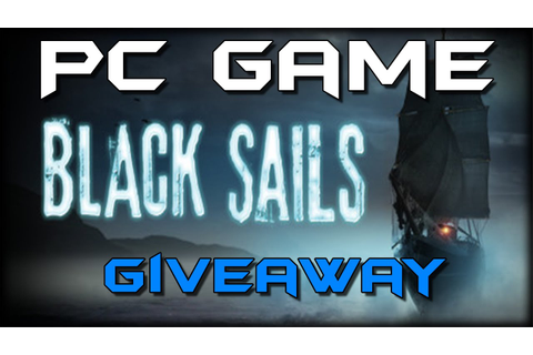 Black Sails - The Ghost Ship - Full Game GIVEAWAY ( 1 ...