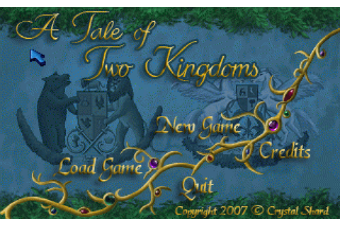 A Tale of Two Kingdoms (2007) by Crystal Shard Windows game