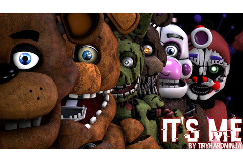 [FNAF SFM] It's Me | Six Games. One Story. - YouTube
