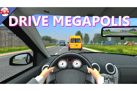 Drive Megapolis Gameplay PC HD [60FPS/1080p] - YouTube