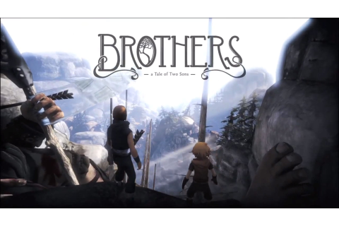 Brothers - A Tale of Two Sons - Starbreeze