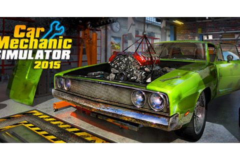 Car Mechanic Simulator 2015 - Game | GameGrin