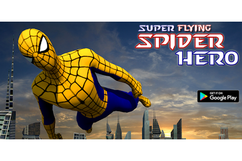 Super Spider Flying Hero game (apk) free download for ...