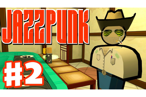 Jazzpunk - Gameplay Walkthrough Part 2 - Cowboy's Kidney ...