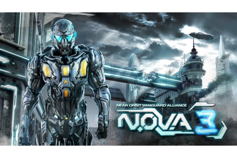 N.O.V.A. 3 - Near Orbit Vanguard Alliance - Mobile Game ...