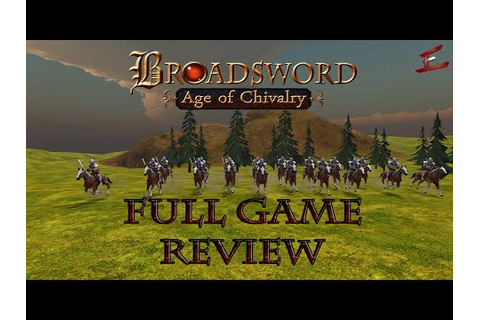 GAME REVIEW: Broadsword: Age of Chivalry [Early Access ...