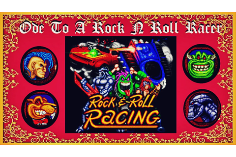 Rock N Roll Racing (SNES): Ode To A Rock N Roll Racer. A ...