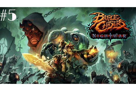 Battle Chasers: Nightwar Walkthrough Gameplay Part 5 ...