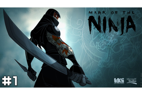 Mark of the Ninja #1 - Not So Silent Assassin - YouTube