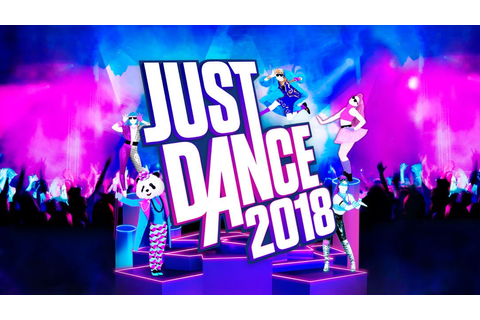 Just Dance 2018 Officially Announced; Four New Songs Confirmed