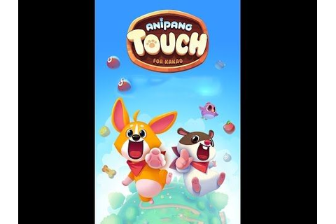 ANIPANG TOUCH 애니팡 터치 for Kakao android game first look ...
