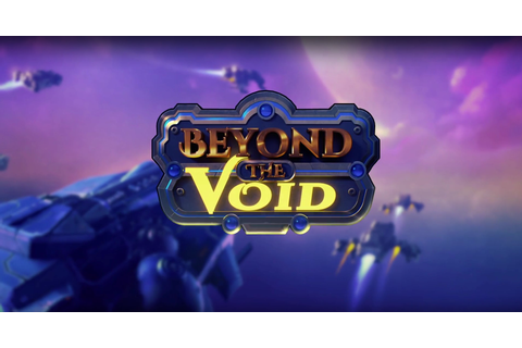 Beyond The Void - Real Time Strategy Game