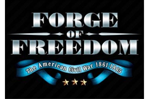 Forge of Freedom: The American Civil War - дата выхода ...