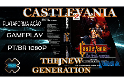 CASTLEVANIA THE NEW GENERATION - O UNICO CASTLEVANIA PARA ...