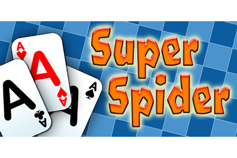 Super Spider Solitaire - Apps on Google Play