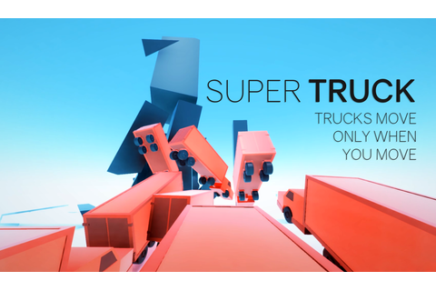 Super Truck is Superhot but with trucks | PC Gamer
