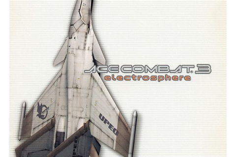 Ace Combat 3: Electrosphere | PS1FUN Play Retro ...