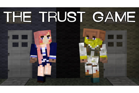The Trust Game Adventure Map - YouTube