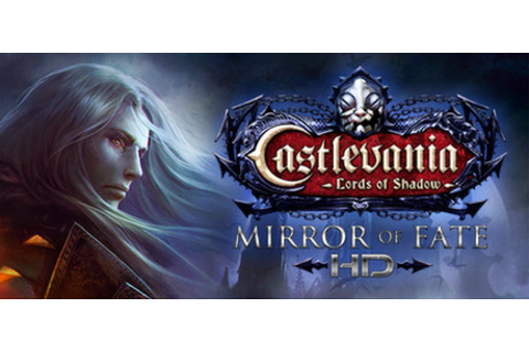 Castlevania: Lords of Shadow – Mirror of Fate HD on Steam