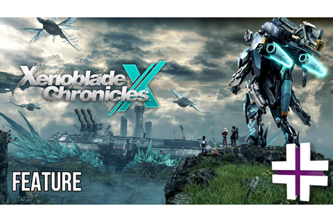 XENOBLADE CHRONICLES X BEGINNER'S GUIDE - New Game Plus ...