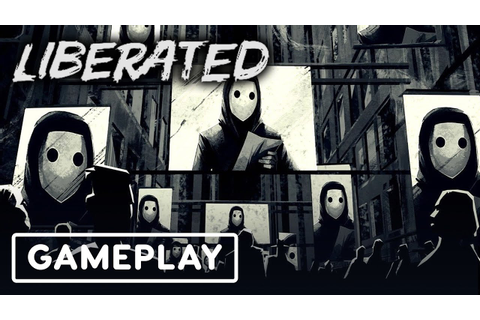 Liberated: 9 Minutes of Comic-Book Gameplay - YouTube