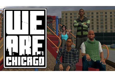 We Are Chicago - FREE DOWNLOAD | CRACKED-GAMES.ORG