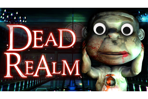 Dead Realm: Funny Moments! - (Dead Realm Gameplay) - YouTube
