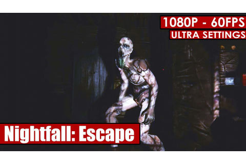 Nightfall: Escape gameplay PC - HD [1080p/60fps] - YouTube