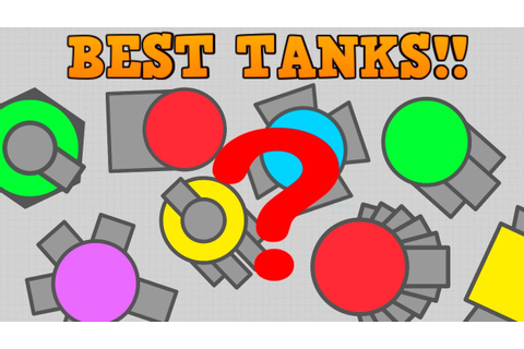 TOP 3 BEST DIEP.IO TANKS!! // Most Overpowered Builds ...