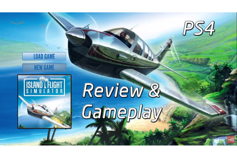 Review and Gameplay | Island Flight Simulator | PS4 - YouTube