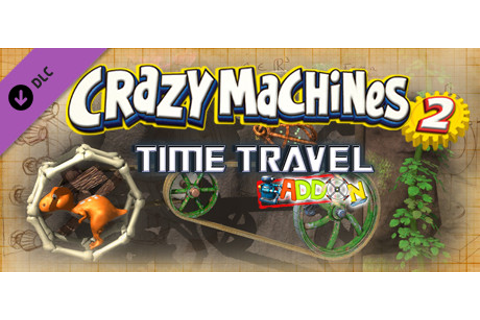 Crazy Machines 2: Time Travel Add-On on Steam