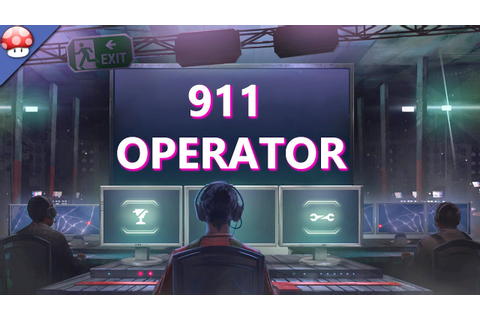 911 Operator Gameplay (PC HD) (Steam) - YouTube