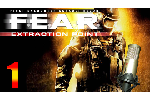 F.E.A.R. Extraction Point - Parte 1 en español - SIN ...