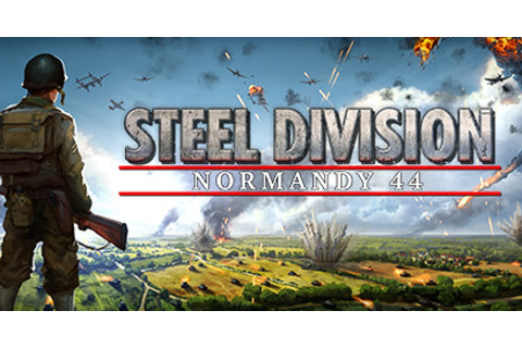 Steel Division: Normandy 44 - Game | GameGrin