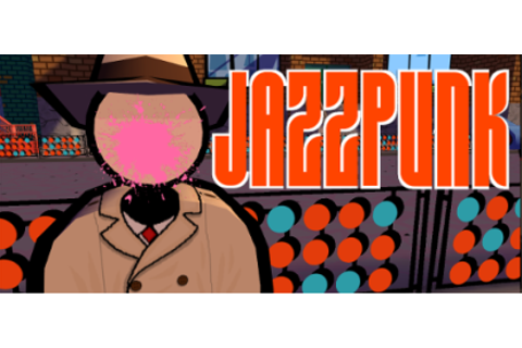 "Indie Jones: ""Jazzpunk"" by Necrophone Games 