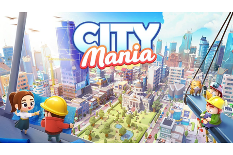 City Mania: Town Building Game Android GamePlay (By ...