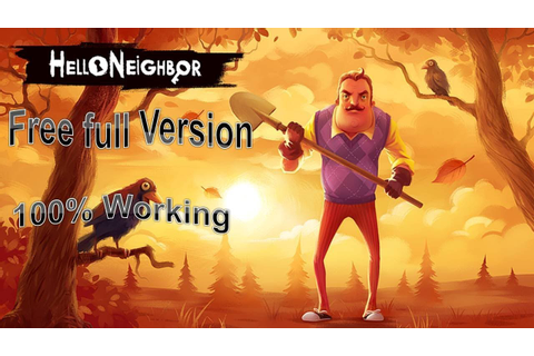 how to download Hello Neighbor Game free for PC full ...