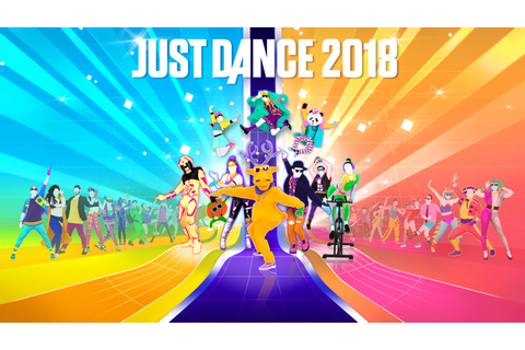 Just Dance 2018 coming to Switch, Wii U and even the Wii ...