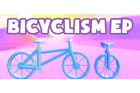 Bicyclism EP on Steam