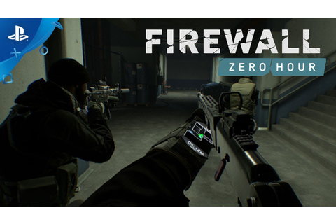 Firewall Zero Hour – Gameplay Trailer | PS VR - YouTube