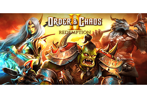 Order & Chaos 2: Redemption v1.0.0n APK - Android-GamesPower