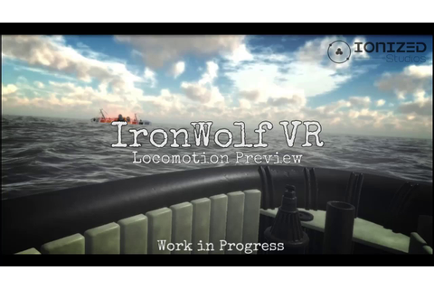 Preview of IronWolf VR Locomotion - YouTube