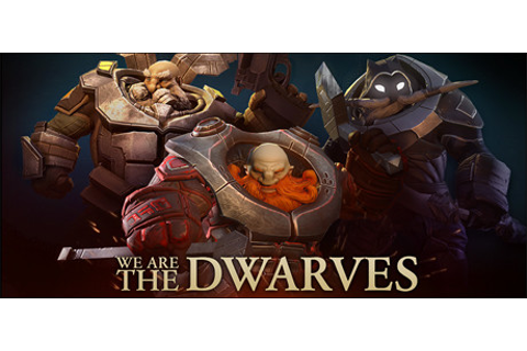 We Are The Dwarves on Steam