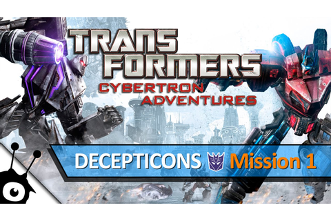 Transformers: Cybertron Adventures (Mission 1, Decepticons ...