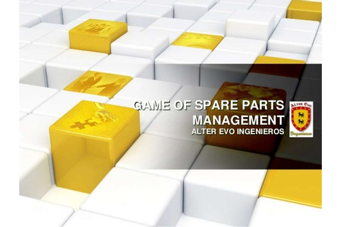 Game of Spare Parts Management