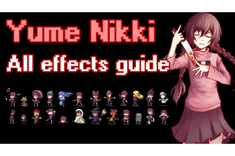 Yume Nikki - All effects guide - YouTube